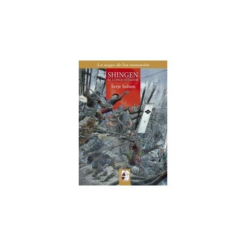 La saga de los samuráis - 5: Shingen El Conquistador