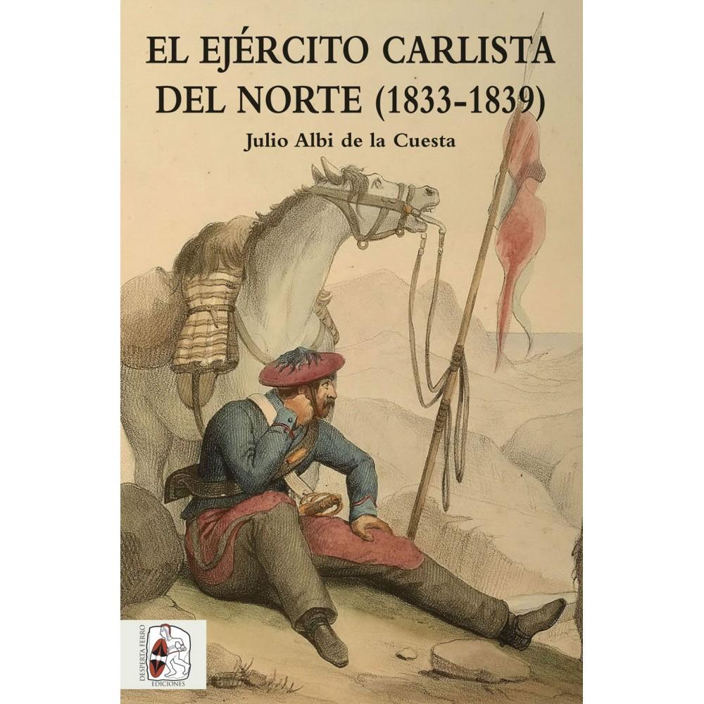 El Ejército carlista del Norte (1833-1839)