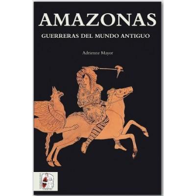 Amazonas: Guerreras del Mundo Antiguo