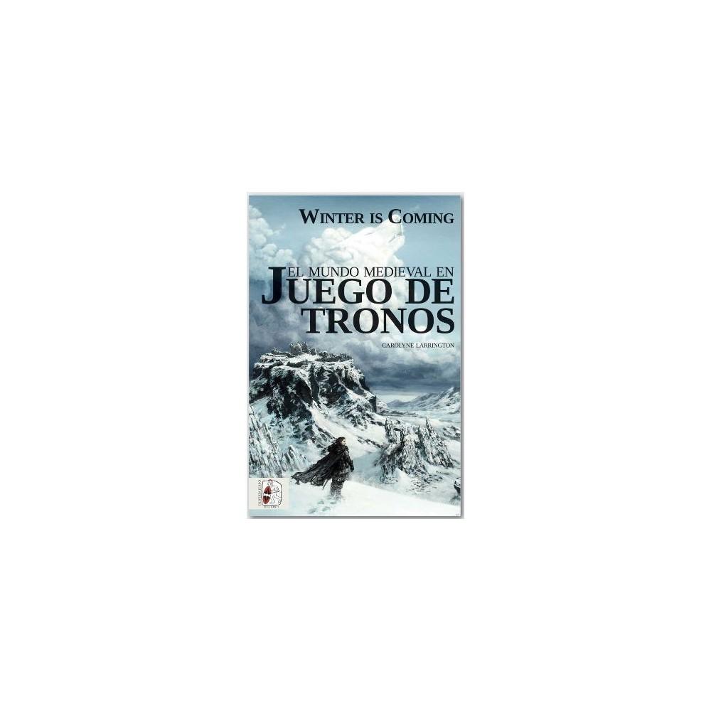 El Mundo Medieval de Juego de Tronos