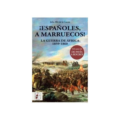¡Españoles a Marruecos!