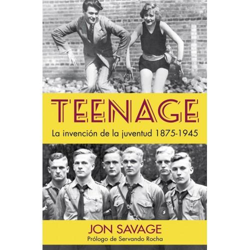Teenage. La invención de la juventud