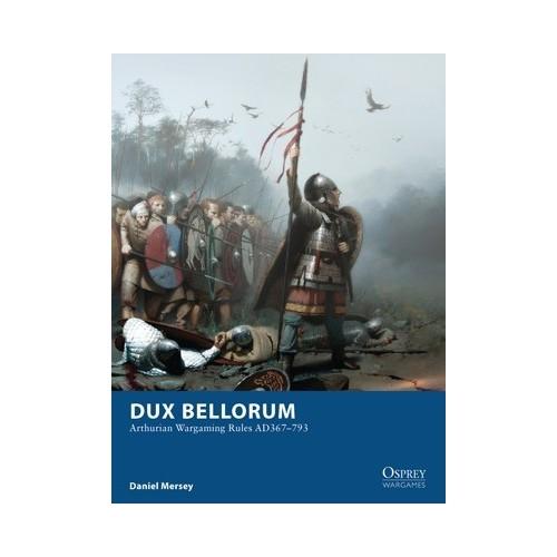 Dux Bellorum - Recreando la Era Artúrica